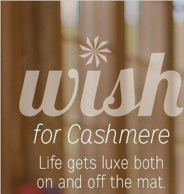 wish for Cashmere