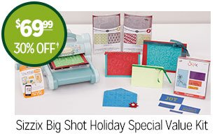 Sizzix Big Shot Holiday Special Value Kit - $69.99 - 30% off‡