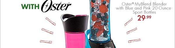 Oster® MyBlend Blender with Blue and Pink 20-Ounce Sport Bottles 29.99