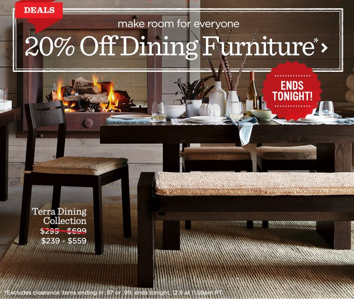 Make room for everyone. 20% off dining furniture* Ends tonight!