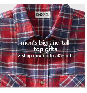 Shop Men's Big and Tall top gifts