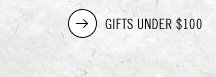 Gifts Under 100 dollars.
