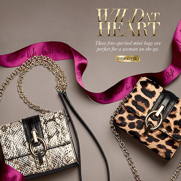 Wild at Heart: These free-spirited mini bags are perfect for the woman on-the-go. Shop Now.