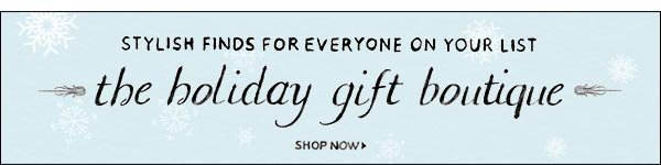 Holiday Gift Boutique >>