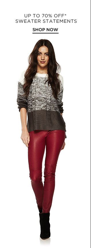 Up To 70% Off* Sweater Statements