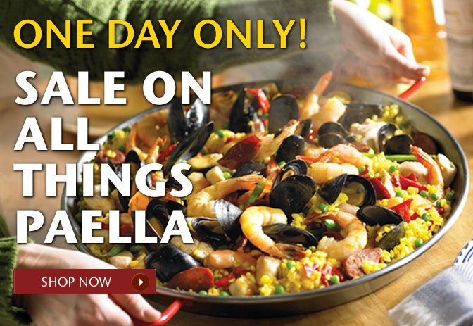 One Day Only! Sale on All Things Paella - Shop Now