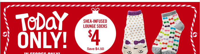 Shea-Infused Lounge Socks $4