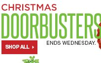 Christmas Doorbusters Ends Wednesday. SHOP ALL