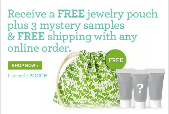 Receive a FREE jewelry pouch plsu 3 mystery samples and FREE shipping with any online order SHOP NOW Use code OUCH