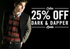 Shop EXTRA 25% OFF: Dark & Dapper Looks