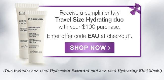 Receive a complimentary Travel Size Hydrating duo with your $100 purchase