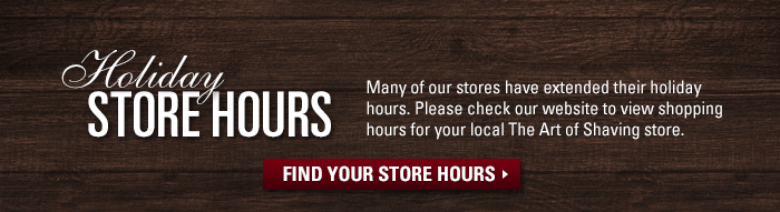 Holiday Store Hours - Many of our stores have extended their holiday hours. Find your store hours now