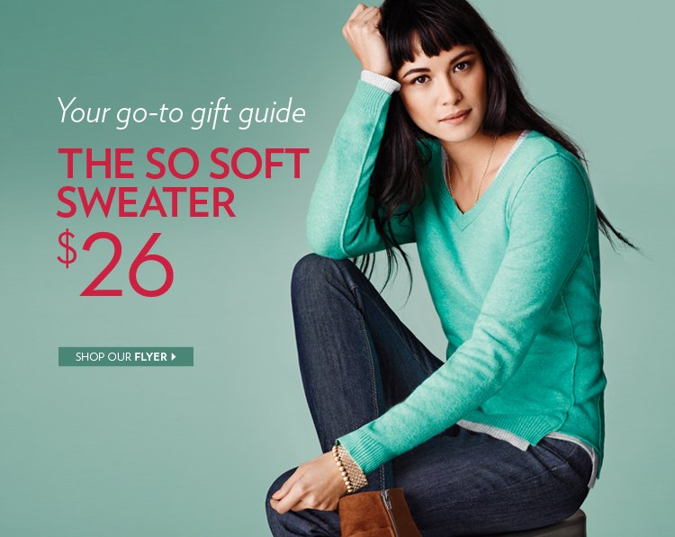 Your go-to gift guide. The so soft sweater $26