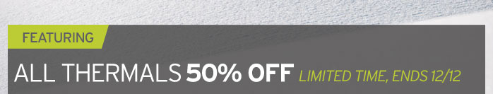 ALL THERMALS 50% OFF