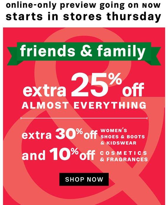 Friends & Family. Shop Now.