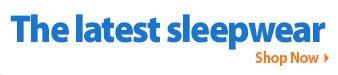 The latest sleepwear