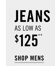Jeans As Low As $125 - Shop Mens