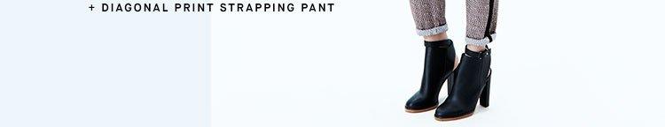 Diagonal Print Strapping Pant