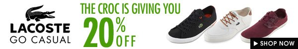 Lacoste up to 20% off