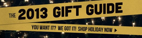 Shop The 2013 Gift Guide!