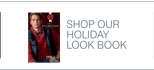 SHOP OUR HOLIDAY LOOK BOOK