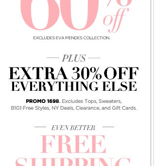 Plus, Extra 30% Off Everything Else & FREE Shipping!