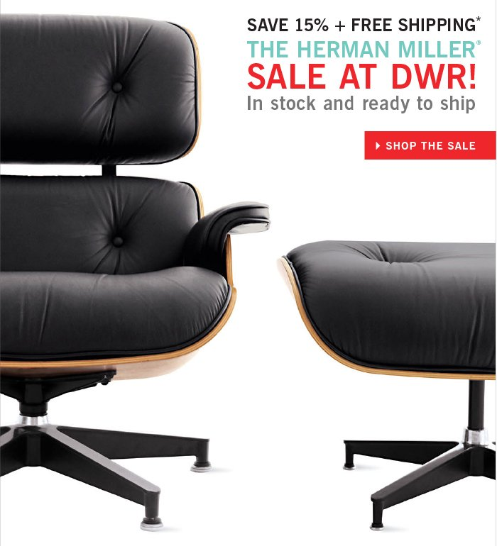Save 15% + Free shipping* THE HERMAN MILLER SALE AT DWR! In stock and ready to ship SHOP THE SALE
