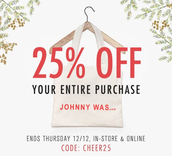 Take 25% OFF your entire purchase with code CHEER25