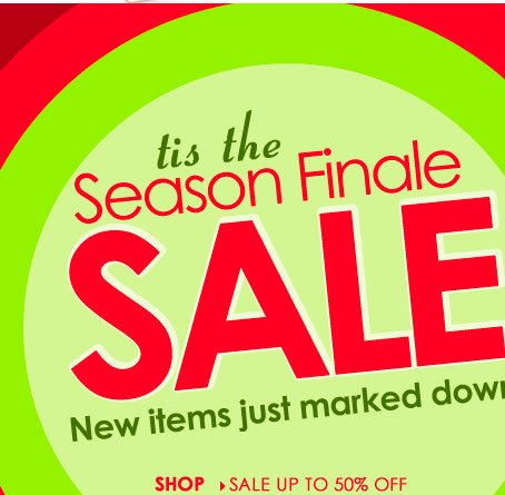 'Tis the Season FINALE SALE! Save up to 50% OFF - new items just marked down! SHOP NOW!