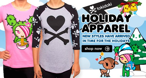 Check out our super cute new Holiday Apparel! Featuring two tokidoki baseball tees, a Donutella allover print, tokidoki allover leggings, and more, they're sure to make an ultra kawaii addition to your closet.