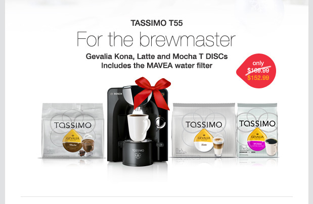 TASSIMO T55. For the brewmaster. Gevalia Kona, Latte and Mocha T DISCs Includes the MAVEA water filter. Only $152.99.