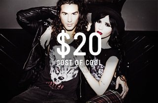 Cost of Cool: $20 and Under