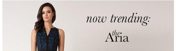 Now Trending: The Aria