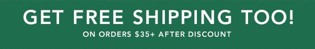 Get It Now! Get Free Shipping Too!