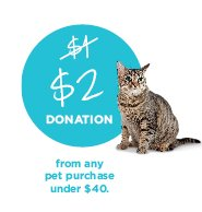 $2 DONATION from any pet purchase under $40.