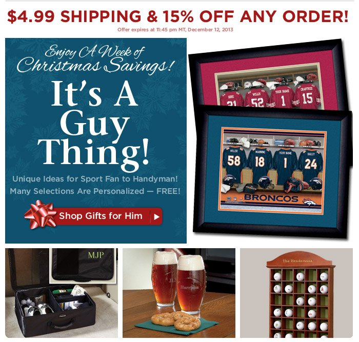 Enjoy A Week of Christmas Savings  — Gifts for Him!