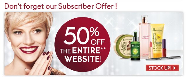 Don't forget our Subscriber Offer!