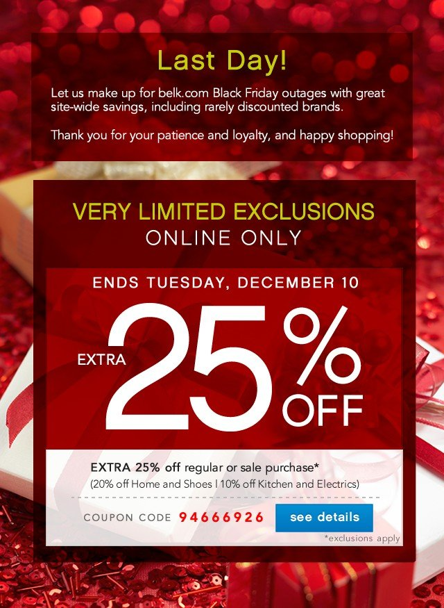 A special offer. Very Limited Exclusions. Extra 25% off. See detials