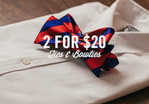 Shop 2 for $20: Ties & Bowties