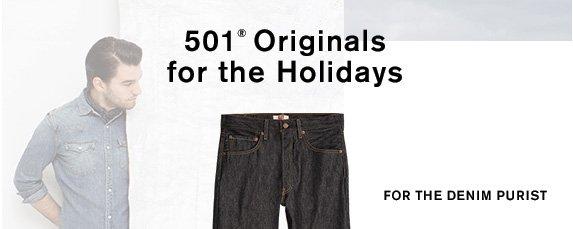 501® Originals for the Holidays For the denim purist