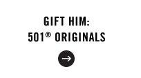 Gift Him: 501® Originals