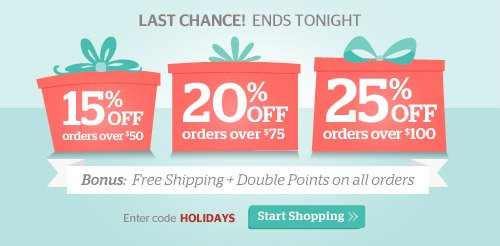 Last Chance! Up to 25% Off Tonight