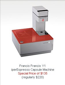 Francis Francis Y1  iperEspresso Capsule Machine   Special Price of $135 (regularly $220)