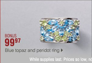 BONUS 99.97 Blue topaz and peridot ring