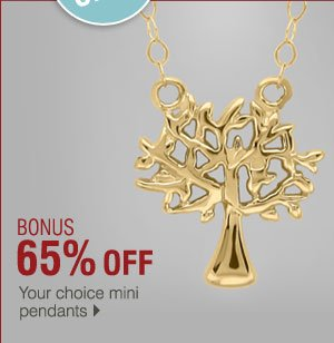 BONUS 65% off Your choice mini pendants