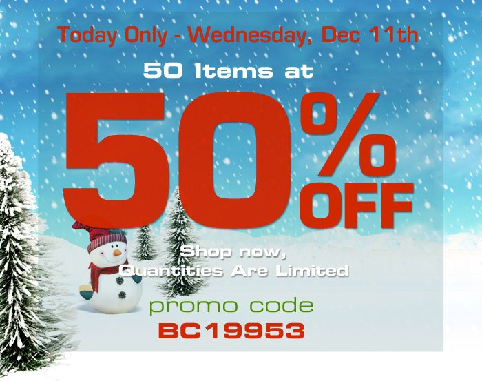 Today only - 50 items at 50 off shop now quantities are limited