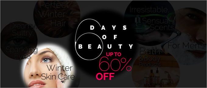 6 Days of Beauty: Winter Skin Care Products.  Up to 60% Off Skincare Products