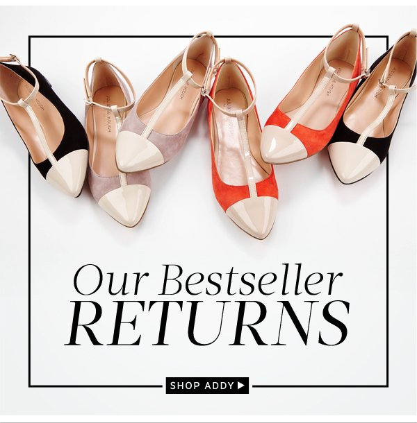 Our Bestseller Returns: Shop Addy
