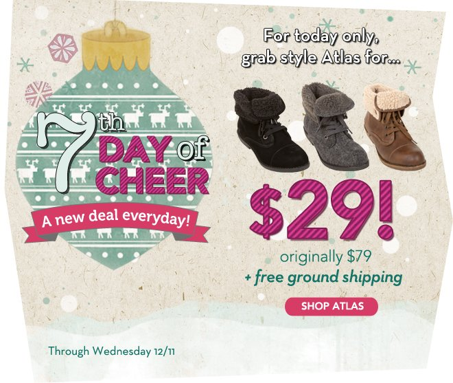 Our Popular Style is $29, for Day 7!