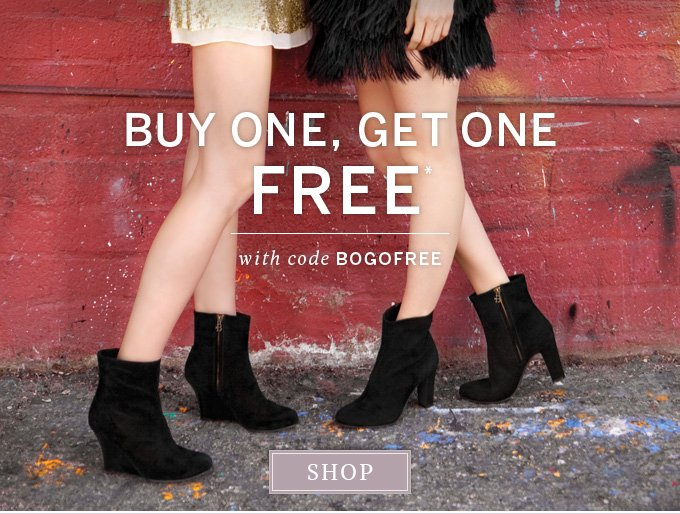 Buy one, get one free* with code BOGOFREE